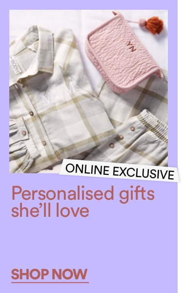 Personalised Gifts She'll Love. Shop Now