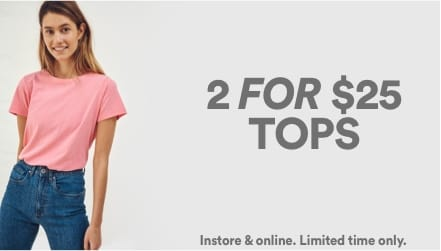 2 for $25 Tops. Click to shop
