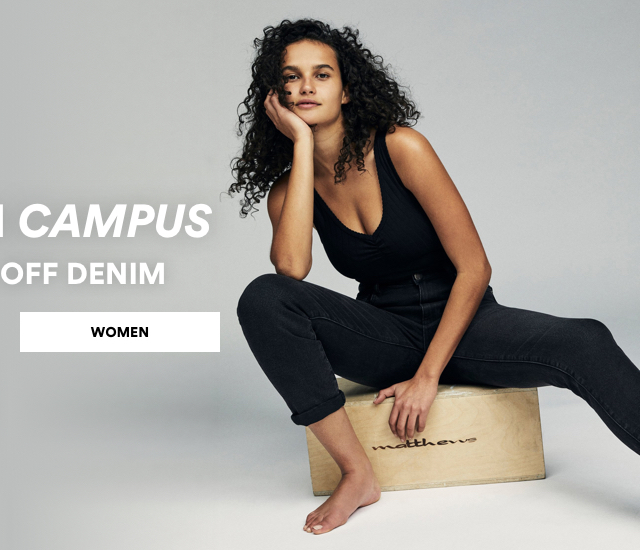 Cool on Campus. BOGO 50% Off Denim. Click to Shop Womens.