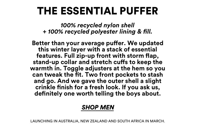 Men's Essential Puffer. Get to know our materials.