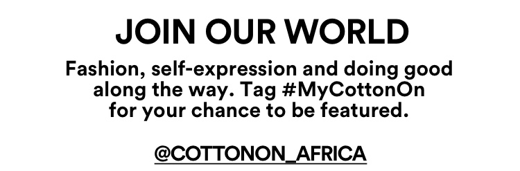 Cotton On. Instagram @cottonon_africa.