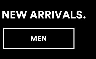 Mens New Arrivals Click to shop.