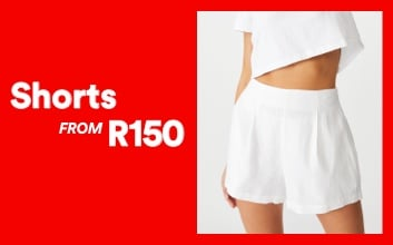 Shorts from R150. Click to shop.