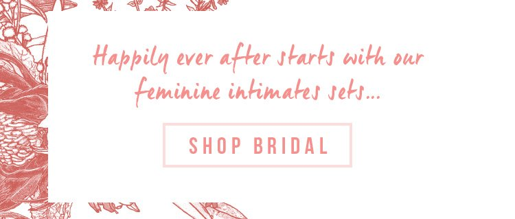 Happily Ever After | Shop Bridal