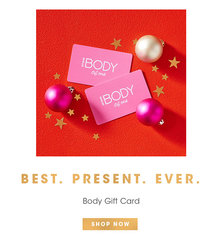 Best. Present. Ever   Body Gift Card