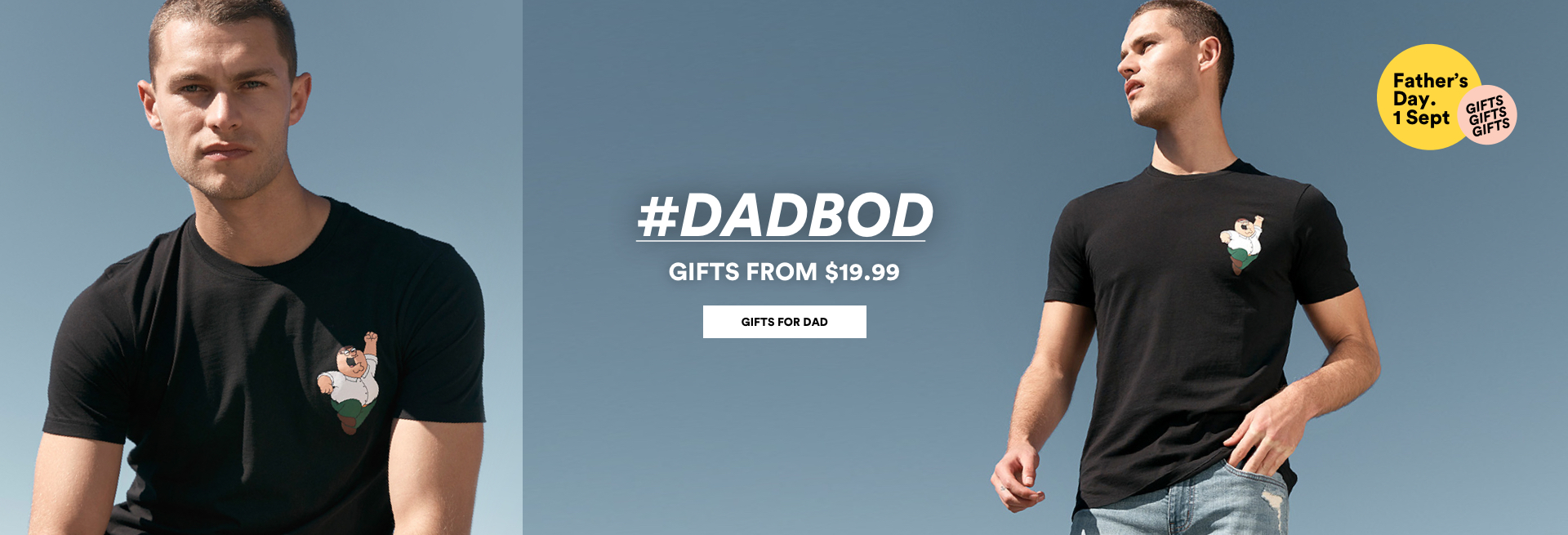 #DADBOD. Gifts for Dad from $19.99. Click to shop.