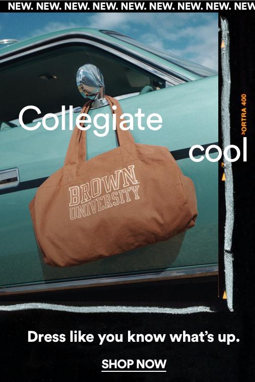 Collegiate Cool. Shop Now