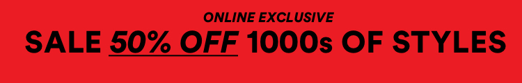 Online Exclusive. Sale 50% OFF 1000s of Styles. Click to Shop.