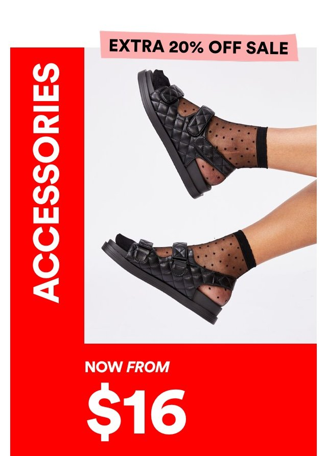 Accessories Now From $16
