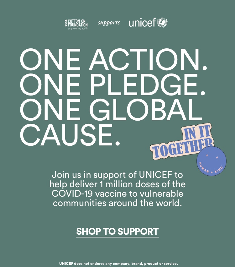 One Action. One Pledge. One Global Cause. Shop to support.