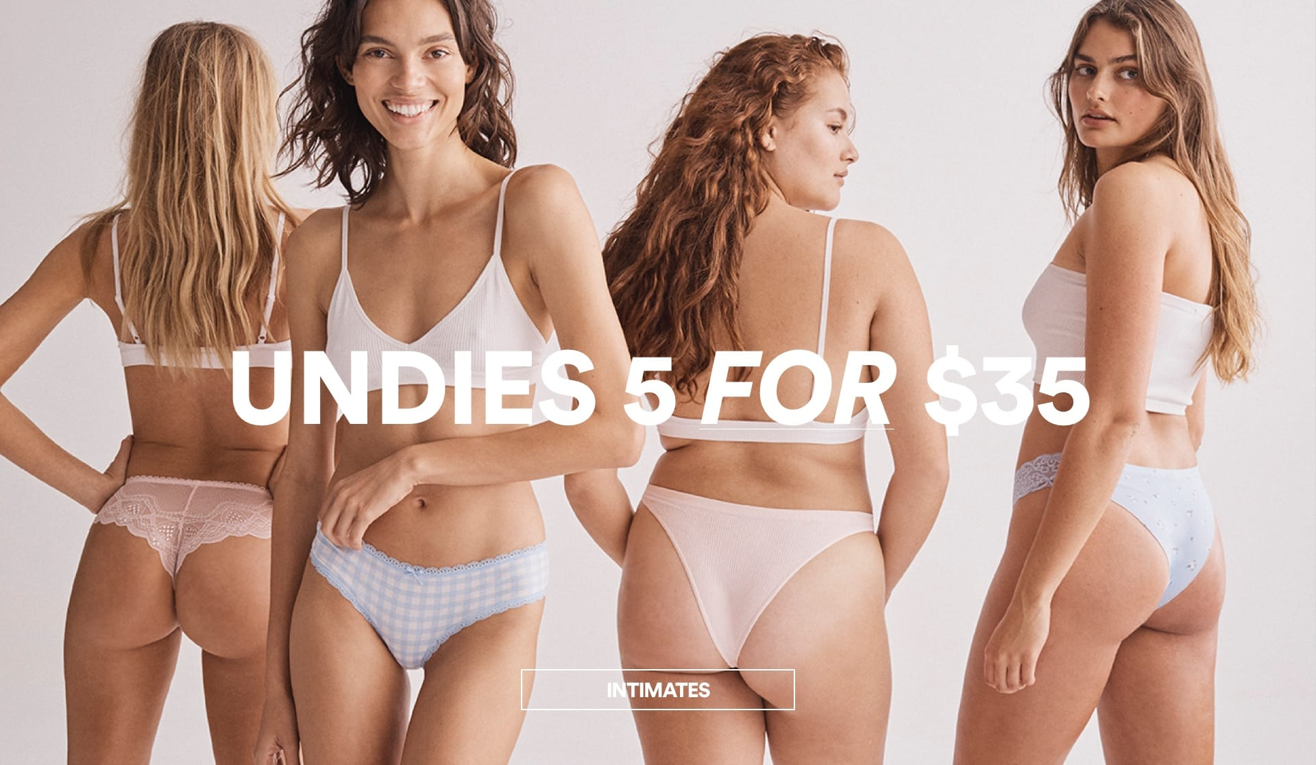 Undies 5 for $35. Click to Shop