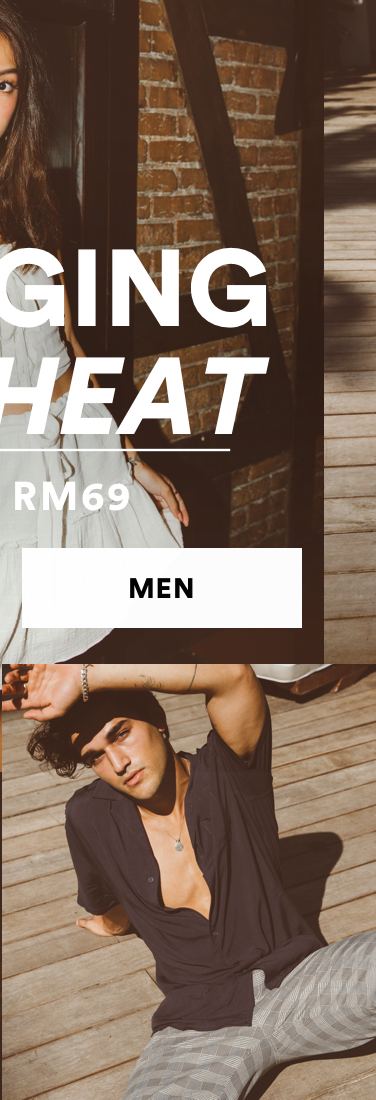 Men. Bringing the heat. From RM69. Click to shop
