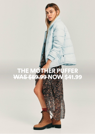 Mother Puffer. Click to shop.