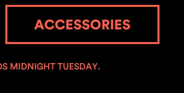 30-50% OFF the Hottest Looks. Selected Styles. Ends Midnight Tuesday. Click to Shop. Shop Accessories