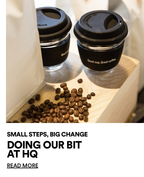 The Good. Small steps, big change. Click for more information.