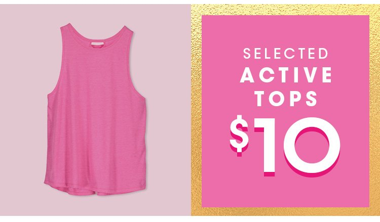 Shop $10 Selected Active Tops