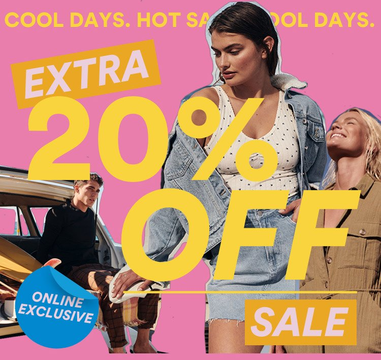 Limited Time Only! Extra 20% Off Sale. Selected Styles. Online Exclusive. Shop Now.