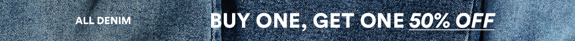 Cotton On. All Denim. Buy One Get One 50 percent Off. Click to shop.