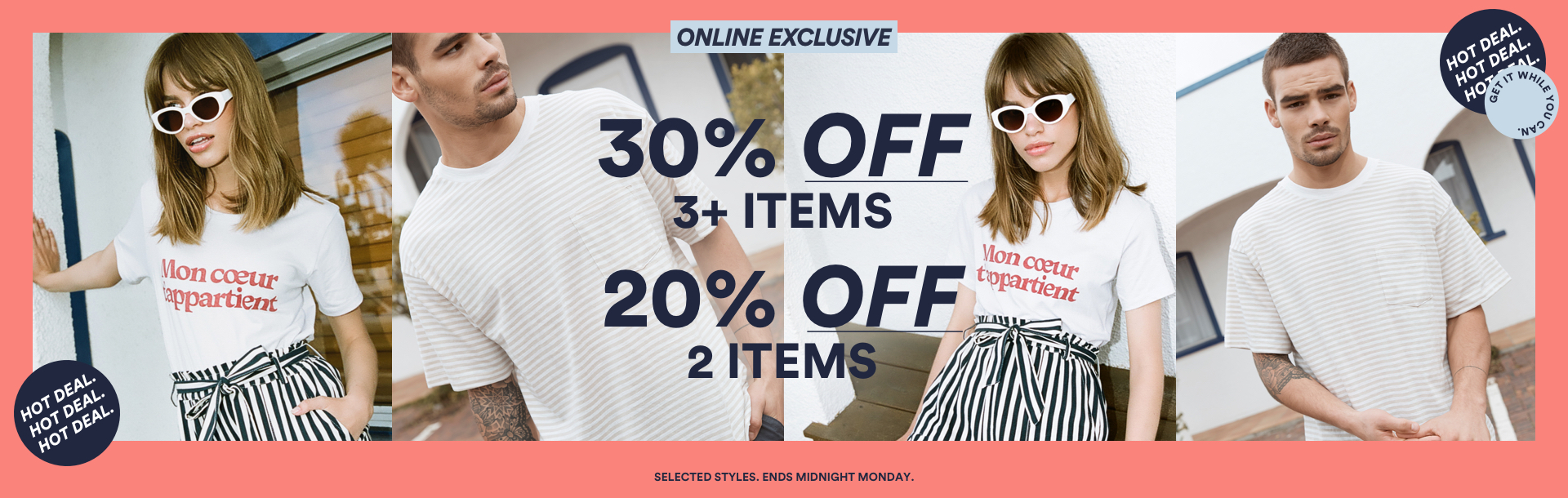 Buy & Get. Online exclusive. Ends midnight Monday. Click to shop.