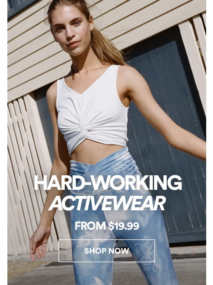 Hard-Working Activewear, from $19.99. Click to shop.