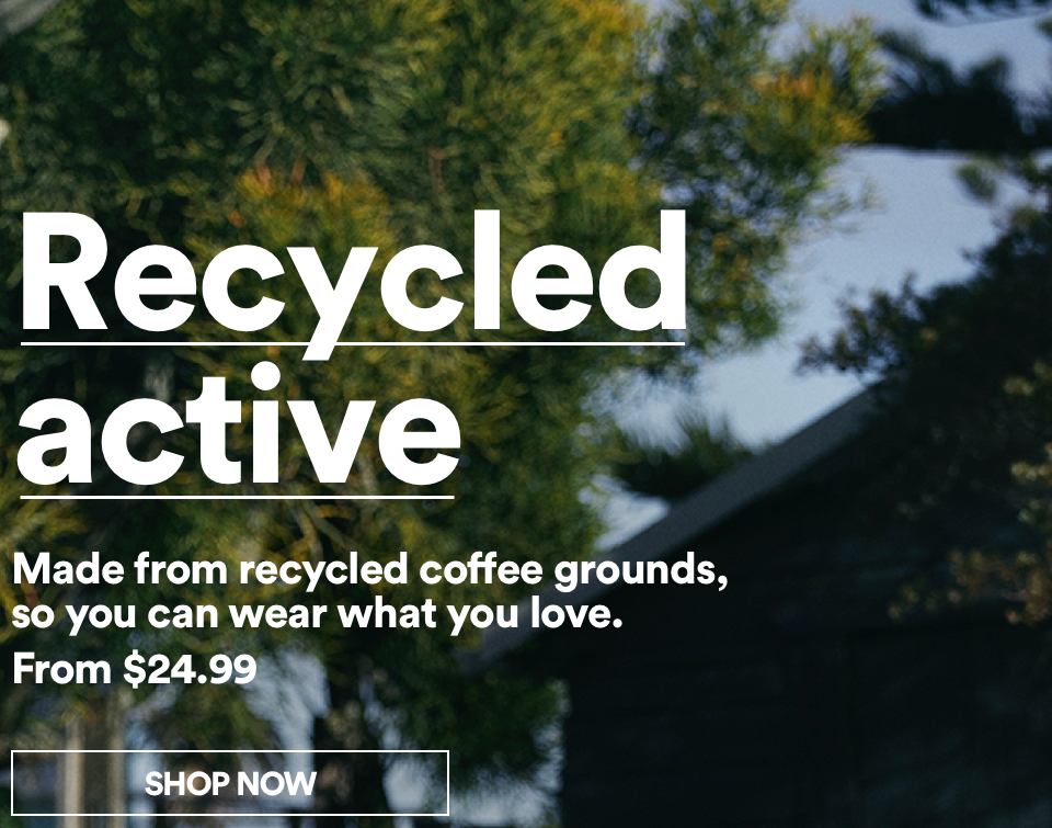 Recycled Active. Shop Now