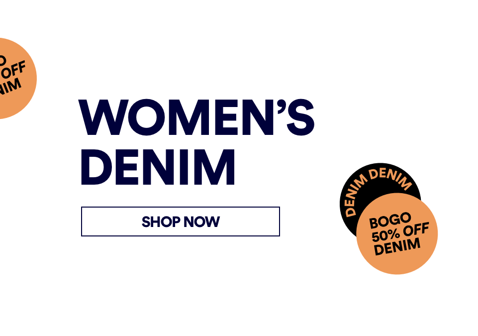 Women's Denim. Shop Now.
