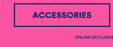 30% Off Sitewide. Online Exclusive, Offer Extended. Click to Shop Accessories.