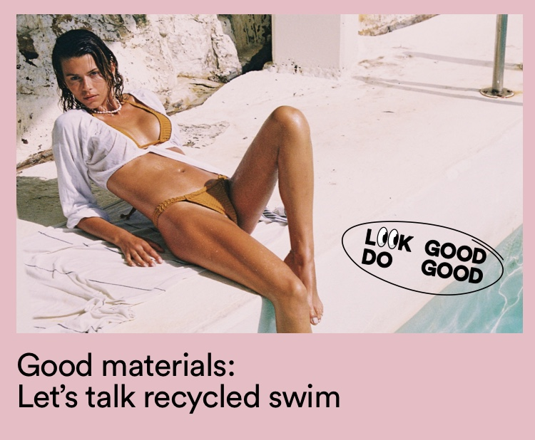Let's Talk Recycled Swim. Click to shop Women's Swim.