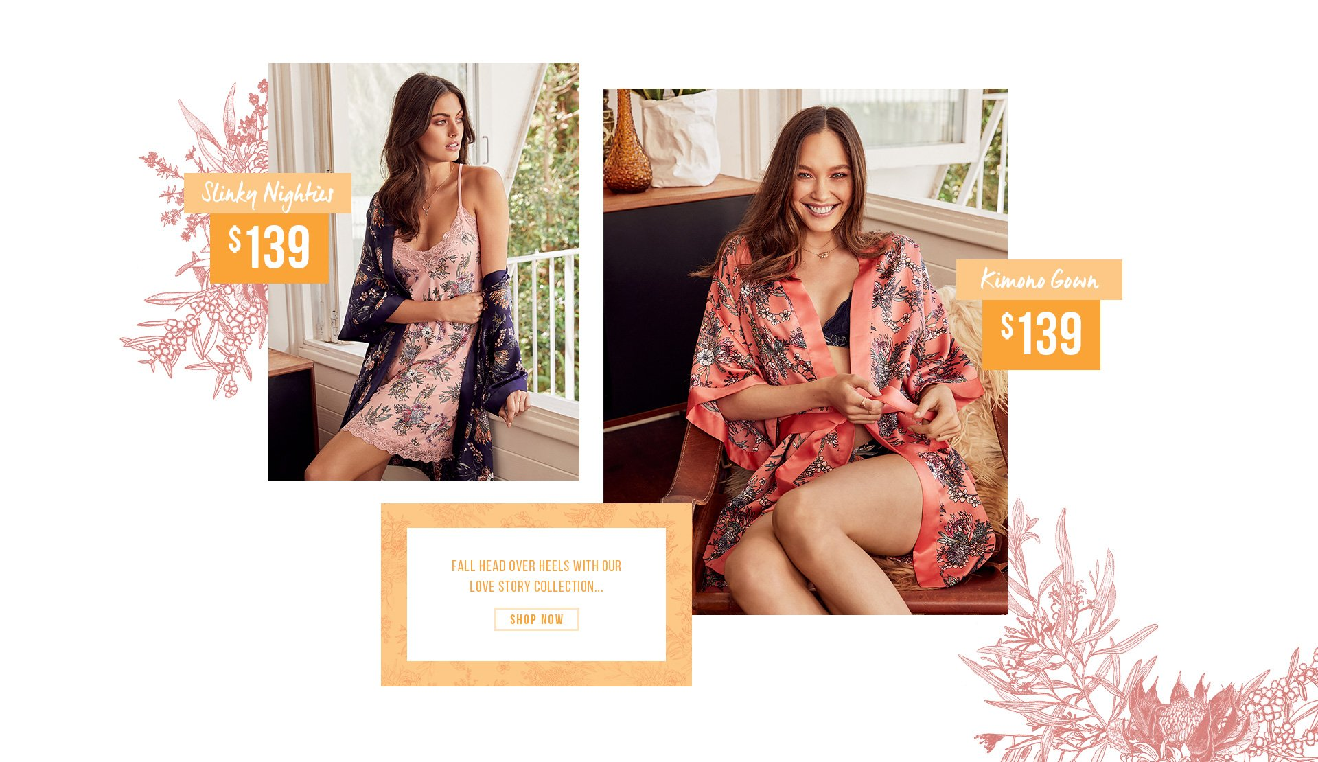 Fall Head Over Heels With Our Love Story Collection Slinky Nighties | Kimono Gown