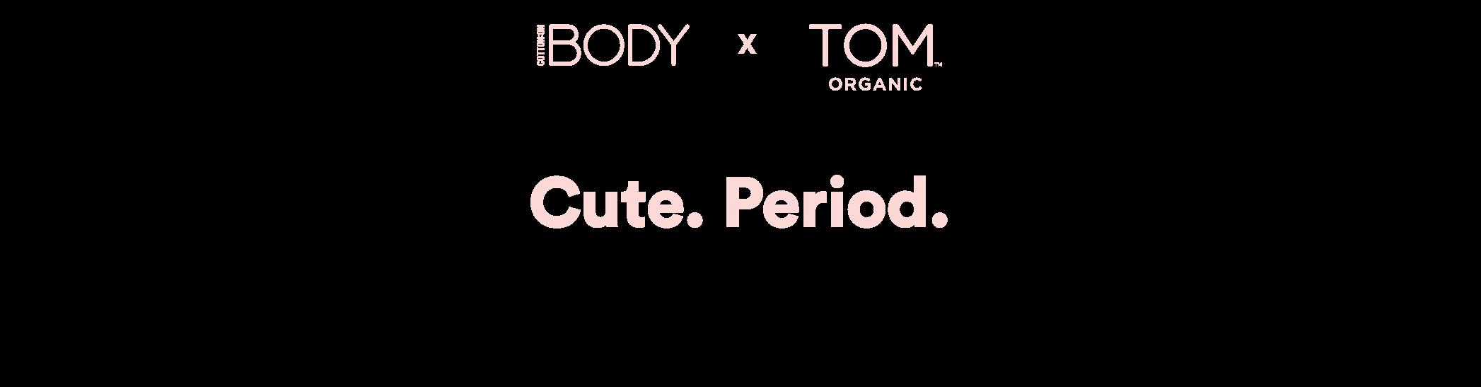 Cotton On Body X Tom Organic. Period Undies.