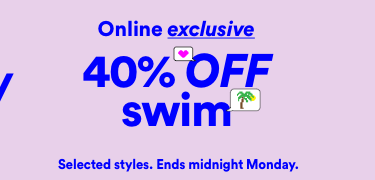 40 percent off swim. Click to Shop.