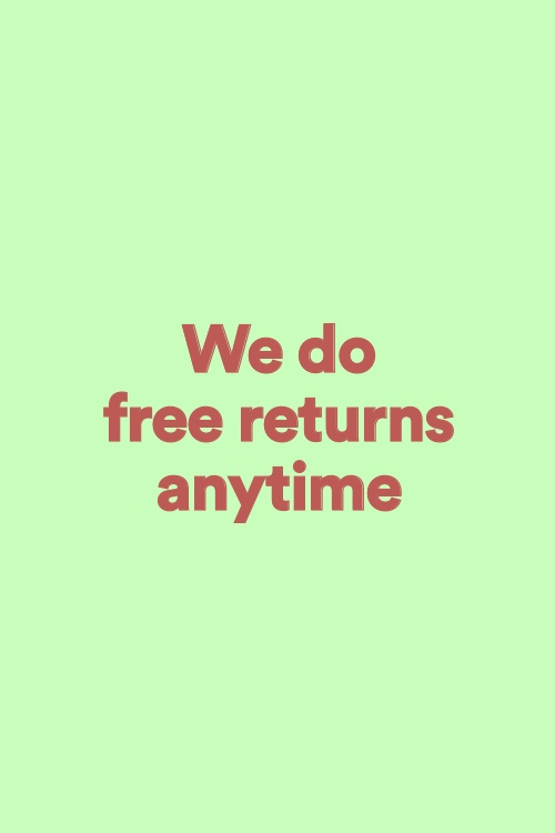 We Do Free Retuns Anytime. Shop Now