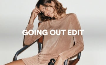 Women's Going Out Edit. Shop Now