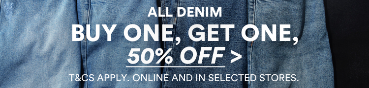 All denim Buy 1 Get 1 50% Off. Click to Shop.