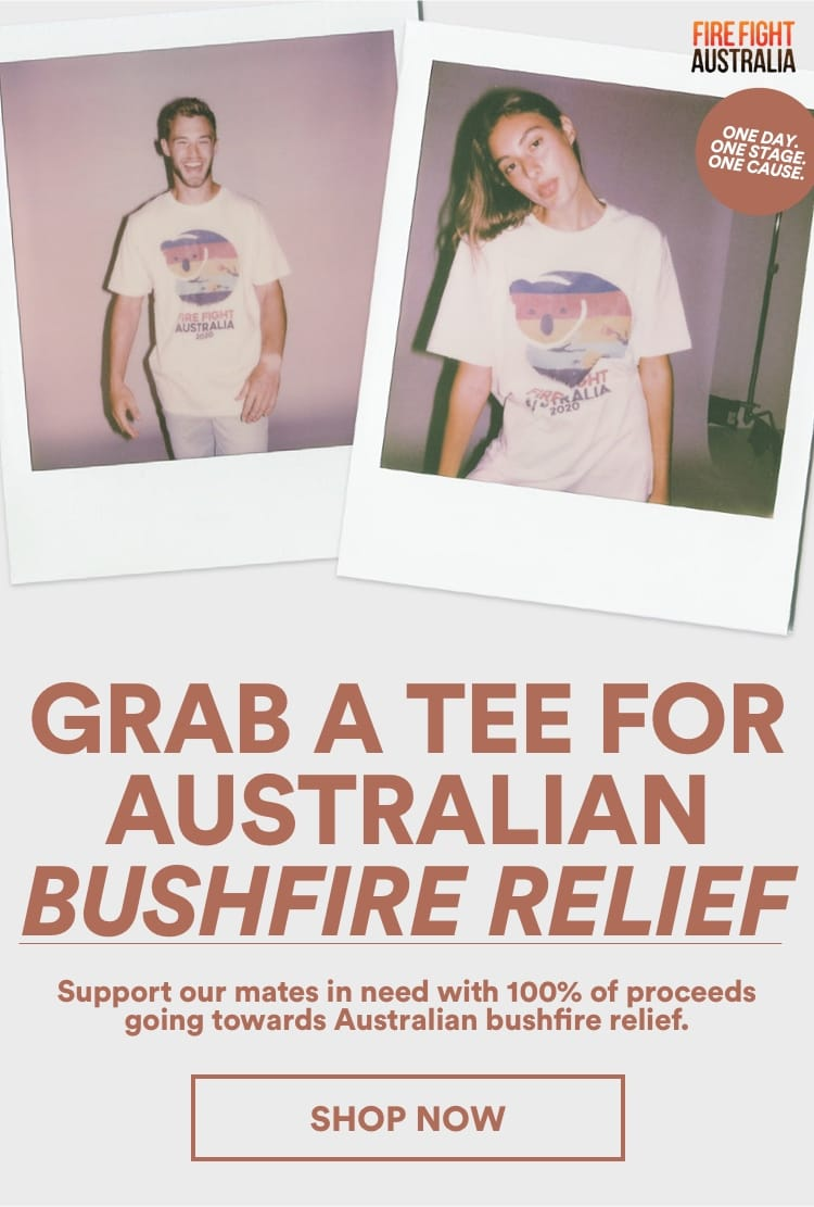 Grab a Tee for Bushfire Relief. Click to Shop.