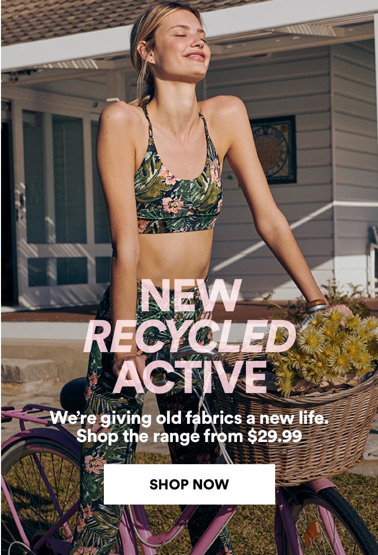 New Recycled Active from $29.99. Click to Shop.