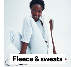 Fleece and Sweats. Click to Shop.