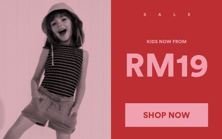 SALE Kids. From RM19. Click to Shop.