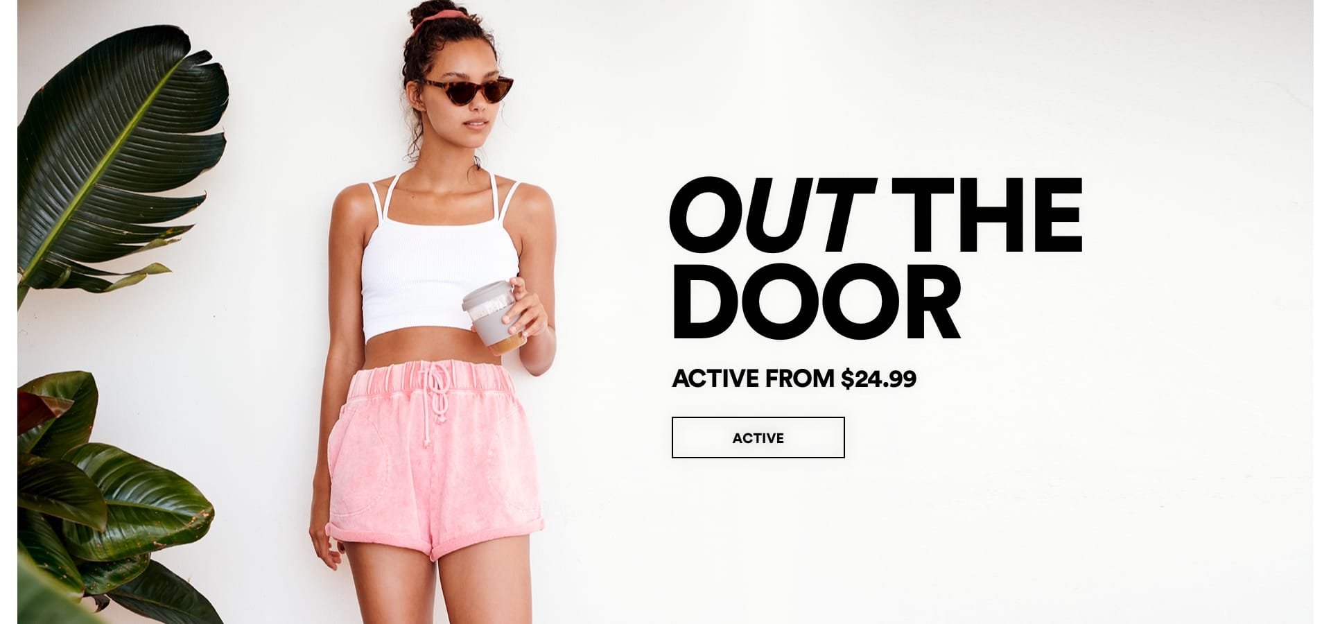 Out of the door. Active. Click to Shop