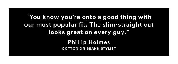 Phillip Holmes   Cotton On Brand Stylist