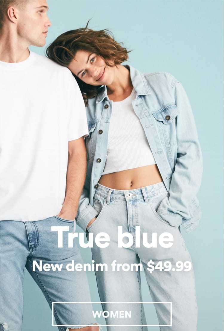 True blue. New denim from $49.99. Click for more information.