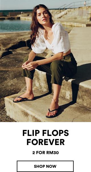 Flip Flops Forever. 2 for RM30. Click to shop