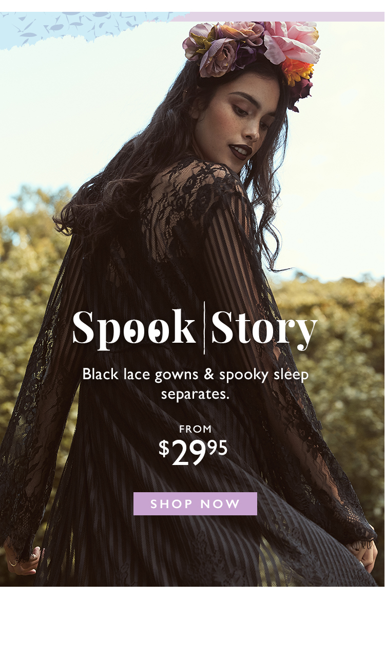 Spook Story | Shop black lace gowns & spooky sleep separates from $29.95