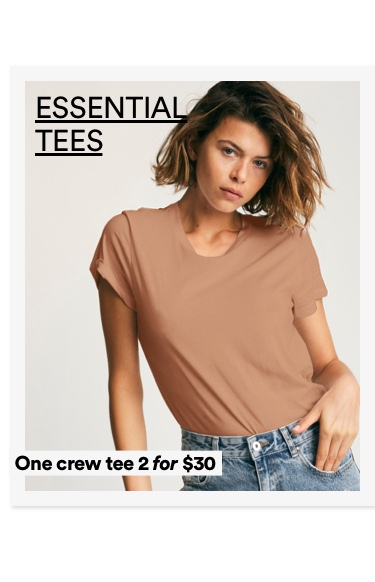 Essential Tees. Click to Shop