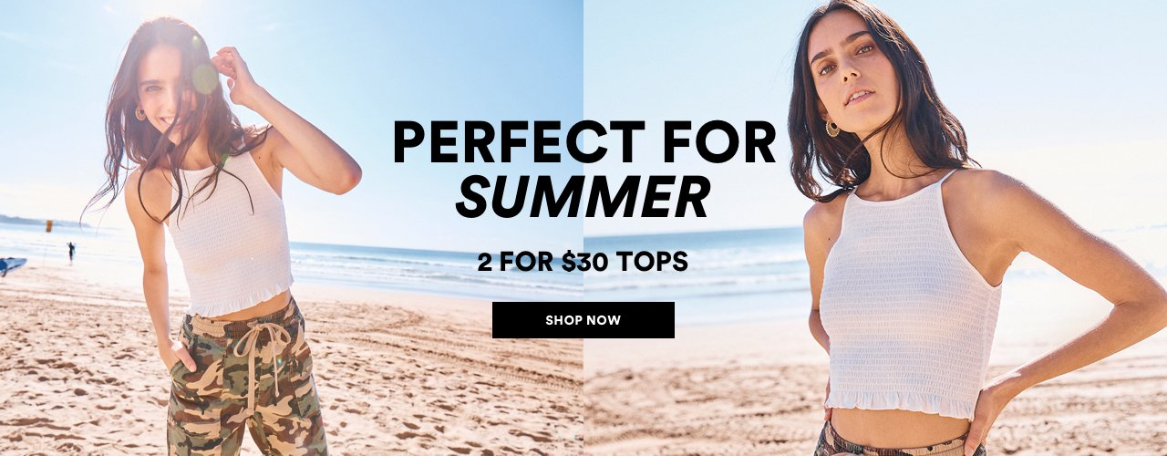 cf6b1fcacf Perfect for Summer. 2 for $30 Tops. Click to Shop Women.