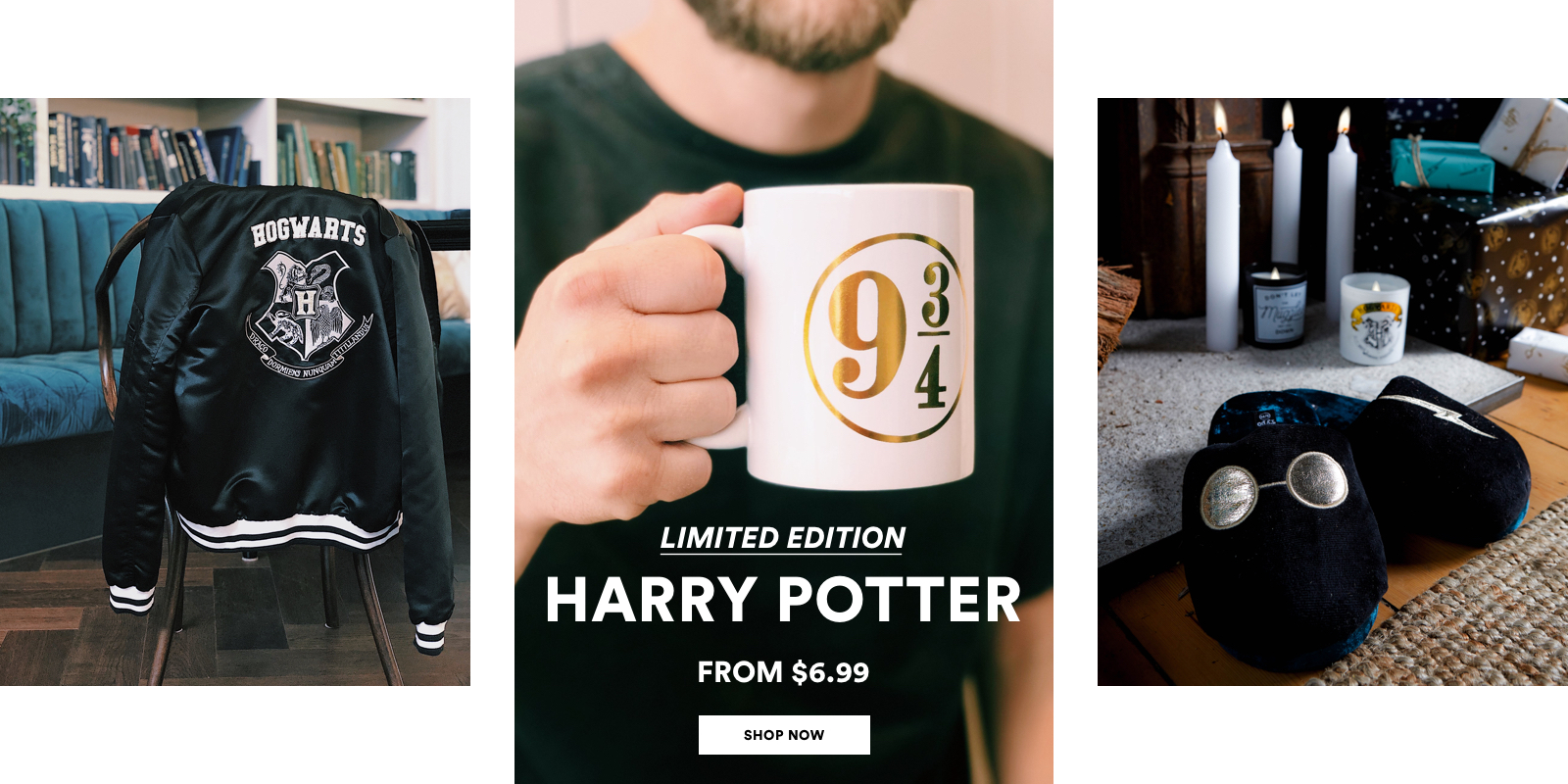 Limited Edition Harry Potter. From $6.99. Shop Now