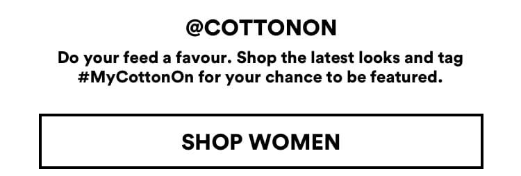Cotton On. Shop Women's.