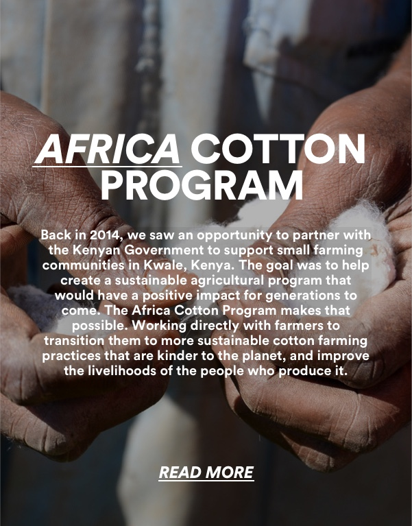 The Good Africa Cotton Program. Read more.