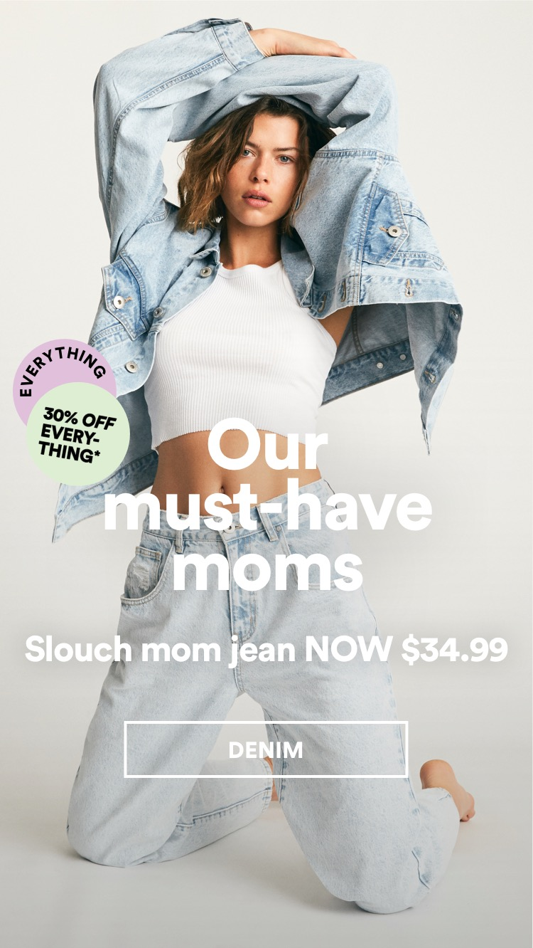 Must-have mom jean. Shop Now.