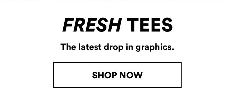 Cotton On Fresh Tees. Click to shop.